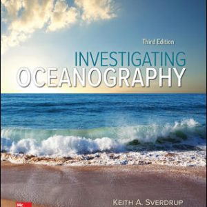Solution Manual for Investigating Oceanography 3rd Edition Sverdrup