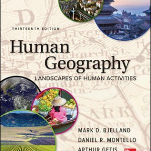 Solution Manual for Human Geography 13th Edition Bjelland