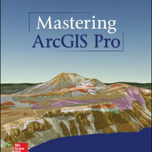Test Bank for Mastering ArcGIS Pro 1st Edition Price