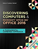 Test Bank for Discovering Computers & Microsoft Office 365 & Office 2016: A Fundamental Combined Approach 1st Edition Campbell