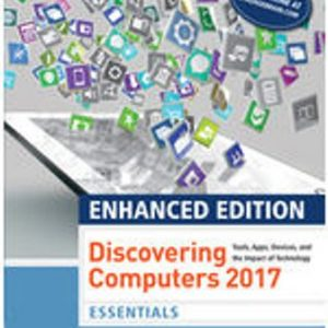 Test Bank for Enhanced Discovering Computers 2017 Essentials 1st Edition Vermaat