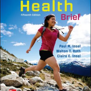 Solution Manual for Core Concepts in Health BRIEF 15th Edition Insel