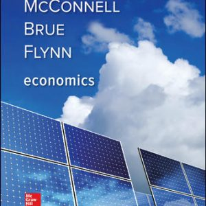 Solution Manual for Economics 21st Edition McConnell