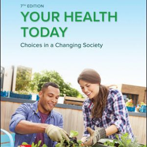 Solution Manual for Your Health Today: Choices in a Changing Society 7th Edition Teague