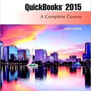 Test Bank for Quickbooks 2014: A Complete Course 16th Edition Horne