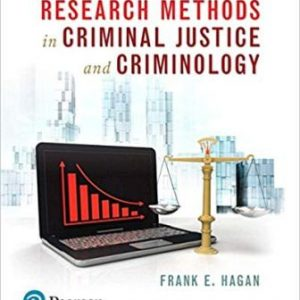 Test Bank for Research Methods in Criminal Justice and Criminology 10th Edition Hagan