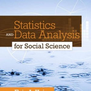 Test Bank for Statistics and Data Analysis for Social Science 1st Edition Krieg