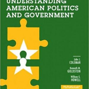 Test Bank for Understanding American Politics and Government 3rd Edition Coleman