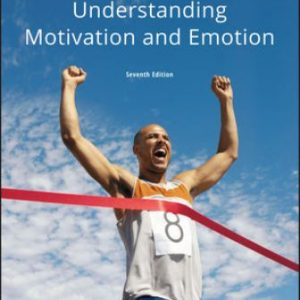 Test Bank for Understanding Motivation and Emotion 7th Edition Reeve