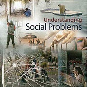 Test Bank for Understanding Social Problems 10th Edition Mooney