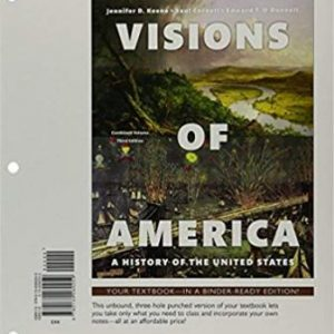 Test Bank for Visions of America: A History of the United States Combined Volume 3rd Edition Keene