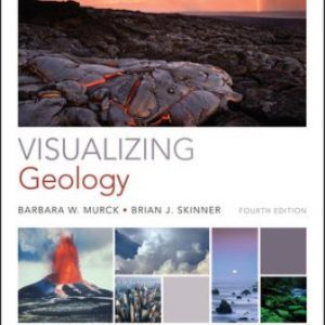 Test Bank for Visualizing Geology 4th Edition Murck