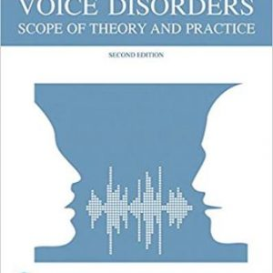 Test Bank for Voice Disorders 2nd Edition Ferrand