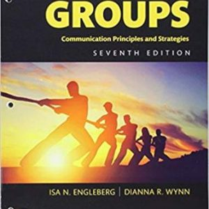 Test Bank for Working in Groups 7th Edition Engleberg