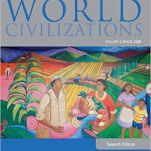 Test Bank for World Civilizations: Volume II: Since 1500 7th Edition Adler