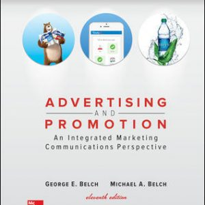 Test Bank for Advertising and Promotion 11th Edition Belch