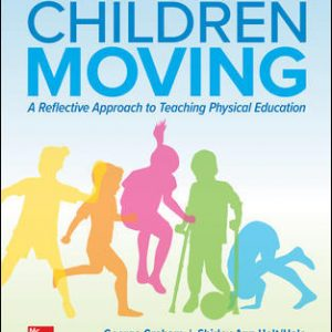 Test Bank for Children Moving 10th Edition Graham