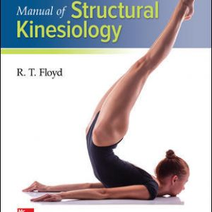 Test Bank for Manual of Structural Kinesiology 20th Edition Floyd