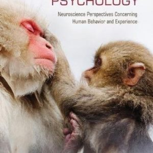 Test Bank for Evolutionary Psychology Neuroscience Perspectives concerning Human Behavior and Experience 1st Edition Ray