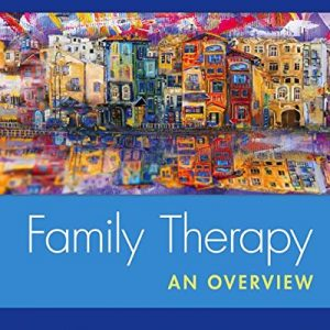 Test Bank for Family Therapy: An Overview 9th Edition Goldenberg