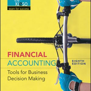 Test Bank for Financial Accounting: Tools for Business Decision Making 8th Edition Kimmel