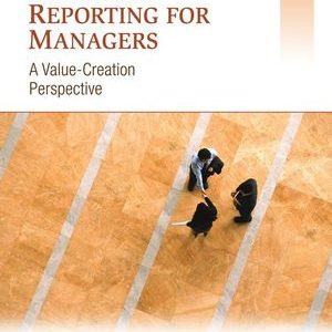 Test Bank for Financial Reporting for Managers 1st Edition Pratt
