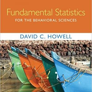 Test Bank for Fundamental Statistics for the Behavioral Sciences 9th Edition Howell