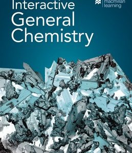 Test Bank for Interactive General Chemistry 1st Edition Macmillan Learning