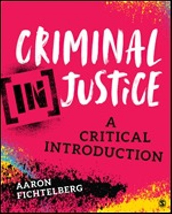 Test Bank for Criminal (In)Justice A Critical Introduction 1st Edition Fichtelberg