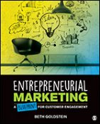 Solution Manual for Entrepreneurial Marketing A Blueprint for Customer Engagement 1st Edition Goldstein