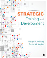 Solution Manual for Strategic Training and Development 1st Edition Berkley