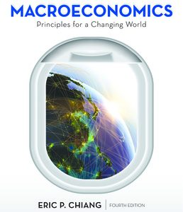 Test Bank for Macroeconomics: Principles for a Changing World 4th Edition Chiang