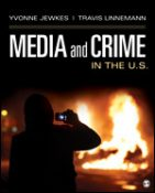Test Bank for Media and Crime in the U.S. 1st Edition Jewkes