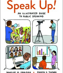 Test Bank for Speak Up! An Illustrated Guide to Public Speaking 4th Edition Fraleigh