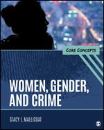 Test Bank for Women, Gender, and Crime Core Concepts 1st Edition Mallicoat