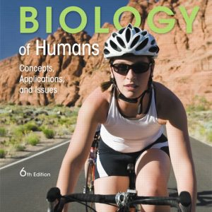 Test Bank for Biology of Humans: Concepts Applications and Issues 6th Edition Goodenough