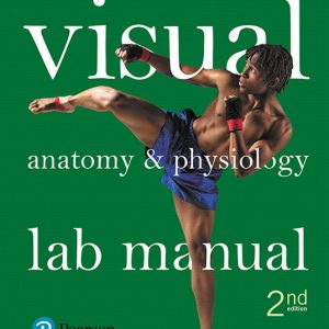 Solution Manual for Visual Anatomy and Physiology Lab Manual Main Version 2nd Edition Sarikas