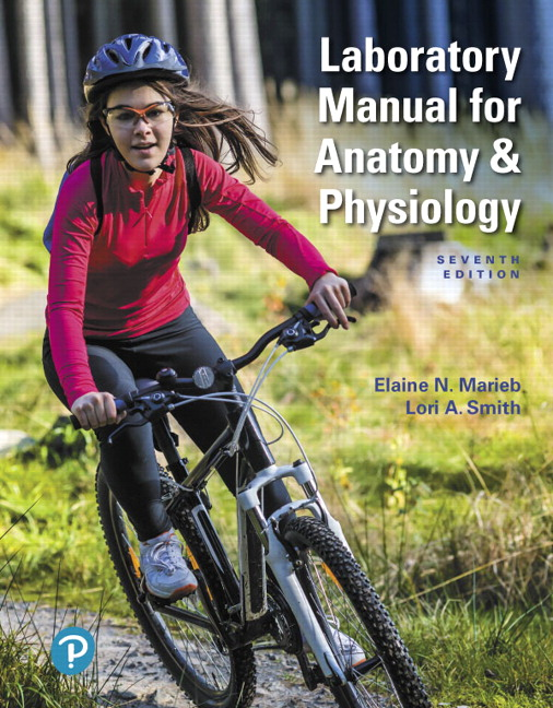 Solution Manual for Laboratory Manual for Anatomy and Physiology 7th Edition Marieb