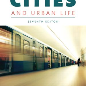 Solution Manual for Cities and Urban Life 7th Edition Macionis