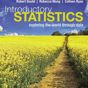 Test Bank for Introductory Statistics: Exploring the World Through Data 3rd Edition Gould