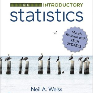Solution Manual for Introductory Statistics 10th Edition Weiss