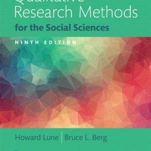 Solution Manual for Qualitative Research Methods for the Social Sciences Books a la Carte 9th Edition Lune