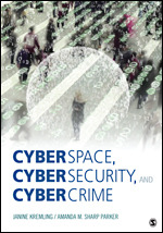 Test Bank for Cyberspace Cybersecurity and Cybercrime Kremling