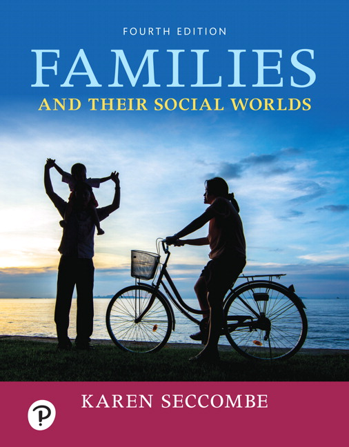 Test Bank for Families and Their Social Worlds 4th Edition Seccombe