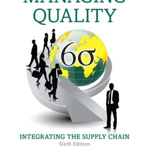 Test Bank for Managing Quality: Integrating the Supply Chain 6th Edition Foster